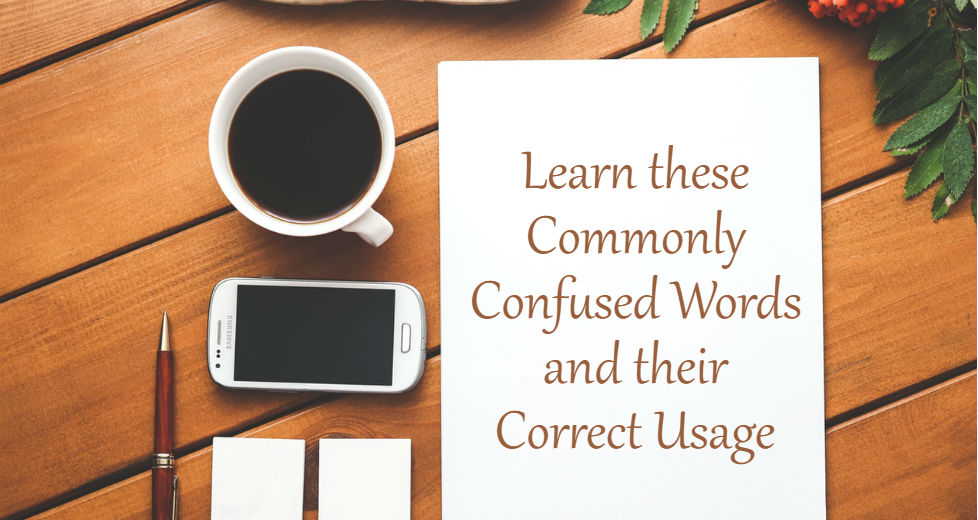 Commonly Confused Words and their Correct Usage