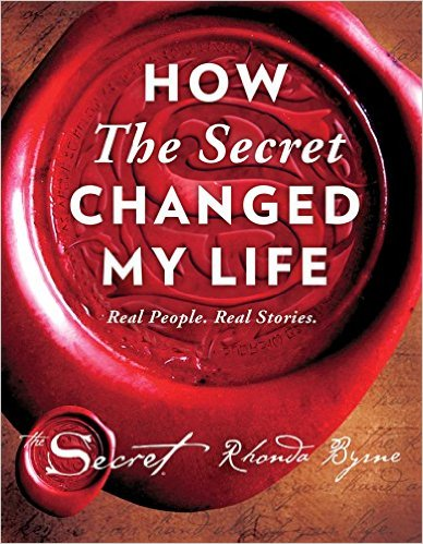 How The Secret Changed My Life by Rhonda Byrne Book Review, Buy Online