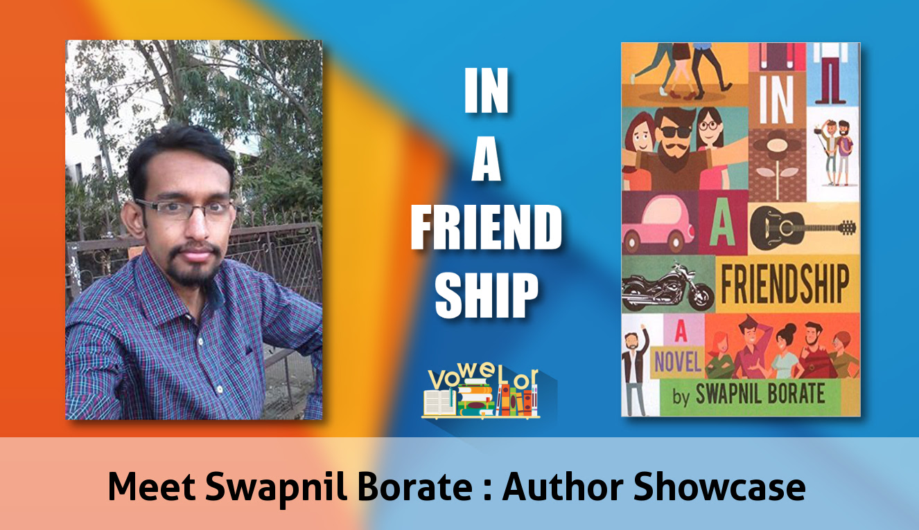 In A Friendship by Swapnil Borate : Author Showcase