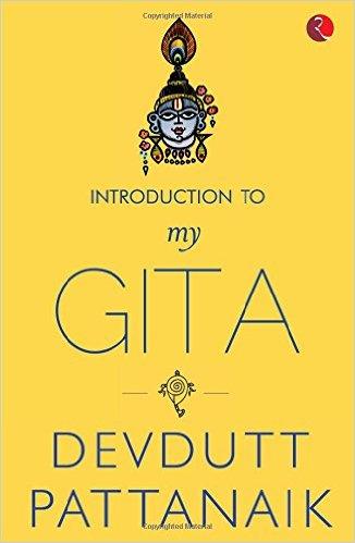 My Gita by Devdutt Pattanaik Book Review, Buy Online
