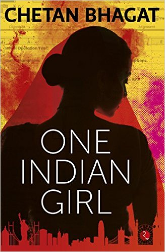 One Indian Girl by Chetan Bhagat