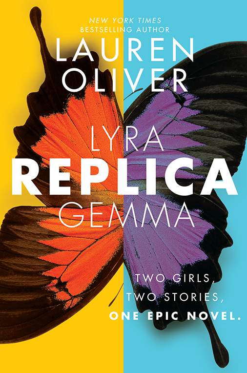 Replica by Lauren Oliver Book Review, Buy Online