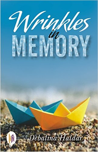 Wrinkles in Memory by Debalina Haldar Book review, Buy online