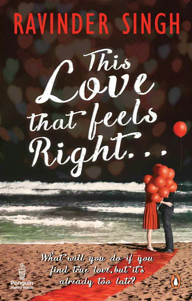 This Love That Feels Right By Ravinder Singh Book Review, Buy Online