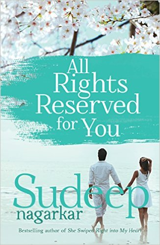 All Rights Reserved for You by Sudeep Nagarkar Book Review, Buy online