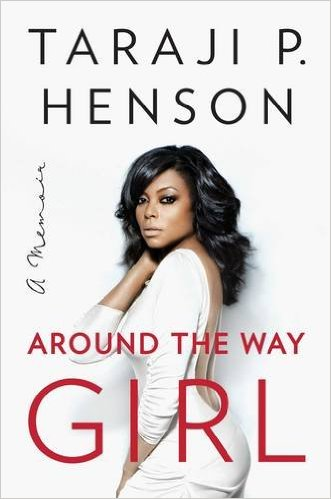Around the Way Girl by Taraji Henson Book Review, Buy Online