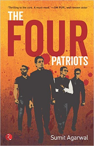 The Four Patriots by Sumit Agarwal Book Review, Buy Online
