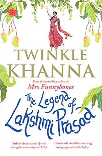 The Legend of Lakhsmi Prasad by Twinkle Khanna Book Review, Buy online