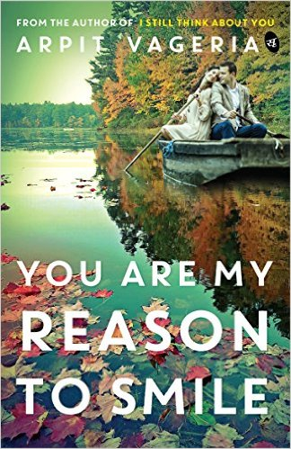 You Are My Reason to Smile by Arpit Vageria Book Review, Buy Online