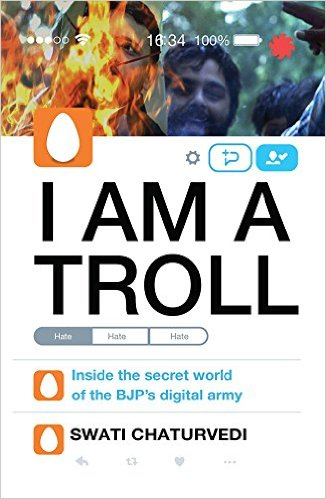 I am a Troll by Swati Chaturvedi Book Review, Buy Online