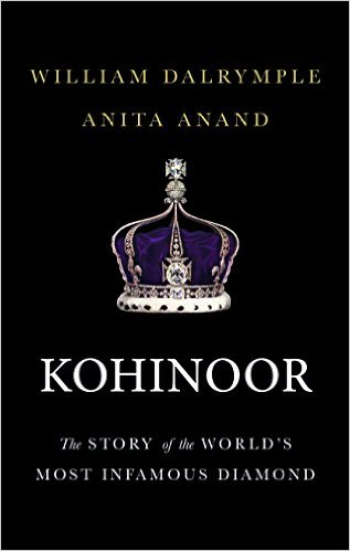 Kohinoor by William Dalrymple & Anita Anand Book Review, Buy Online