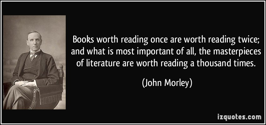 Importance of Books in our life : John Morley Quote