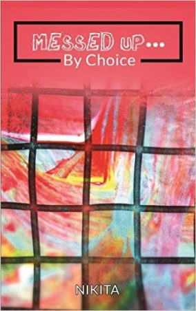 Messed Up By Choice by Nikita Sanghvi Book Review, Buy Online