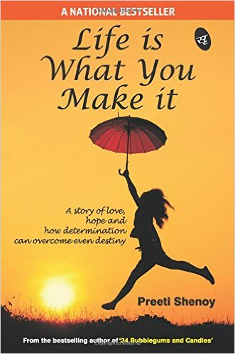 Life is What You make it by Preeti Shenoy Book Review, Buy Online