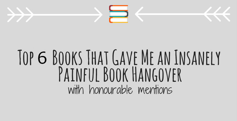 Top 6 Books That Give You a Massive Book Hangover