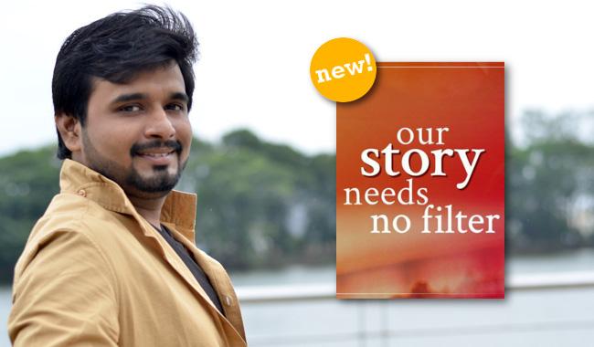 Our Story Needs No Filter Sudeep Nagar New Novel