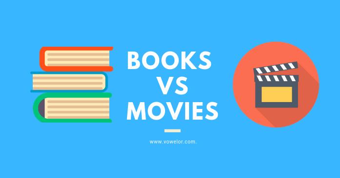Books Vs Movies