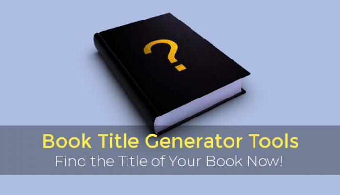 Book Title Generator Tools