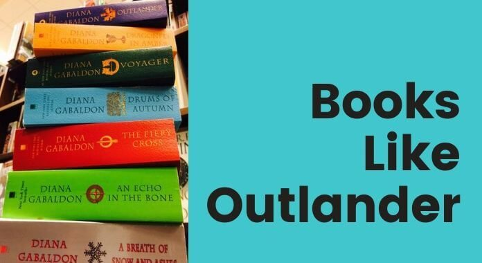 Books Like Outlander for all romantic fans