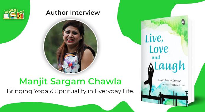 Manjit Sargam Chawla Author Interview