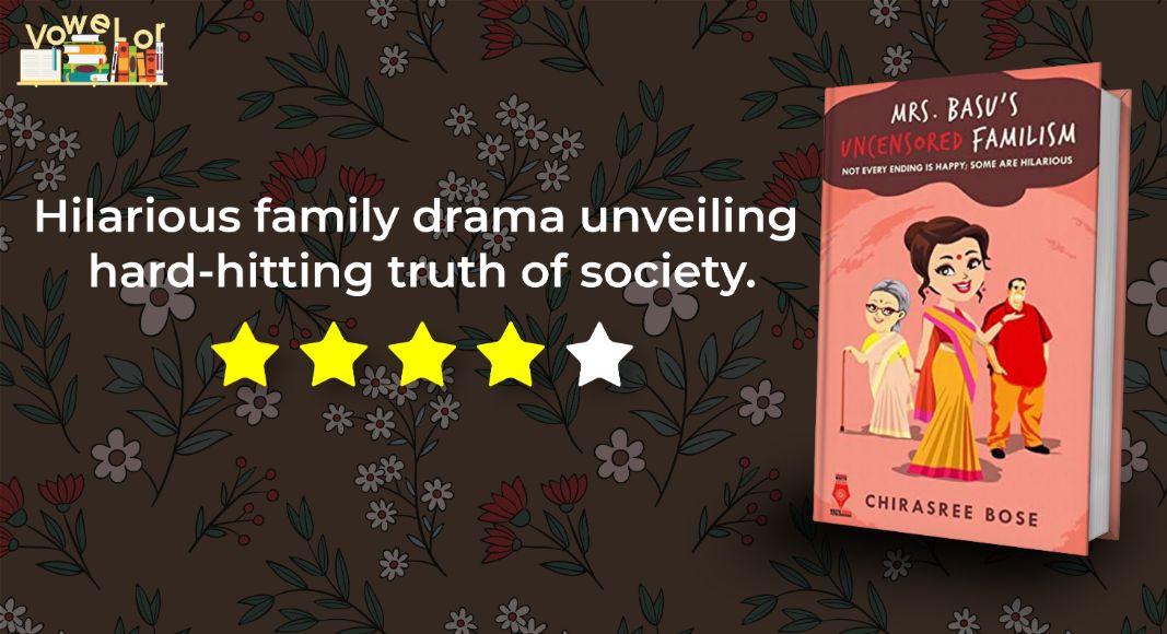 mrs basu's uncensored familism review